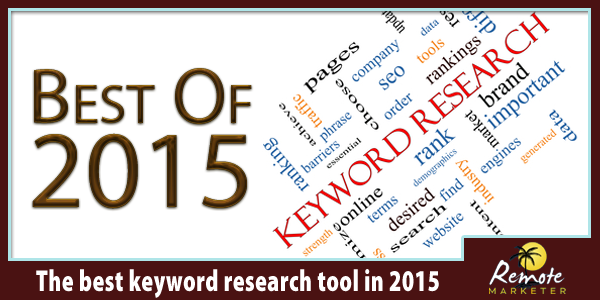 what's the best keyword research toool of 2015?