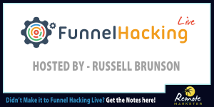 Get the official notes from Funnel Hacking Live 2015