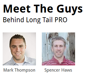 Long Tail Pro review - Creators Mark Thompson and Spencer Haws.